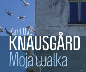Moja Walka 4 – Karl Ove Knausgard
