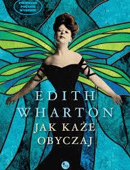 Jak każe obyczaj – Edith Wharton