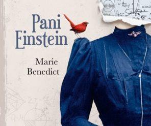 Pani Einstein – Marie Benedict